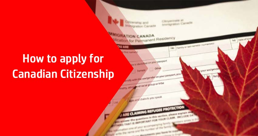 How to Apply for Canadian Citizenship?