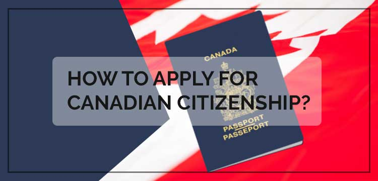 How to Apply for Canadian Citizen ship?