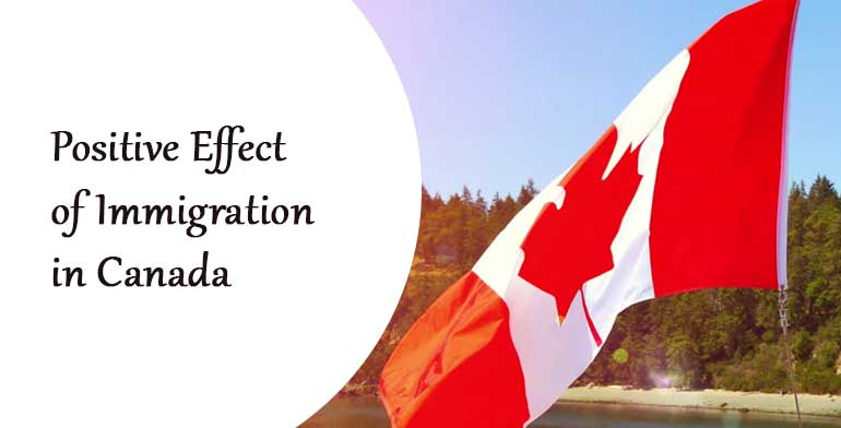 Positive Effect of Immigration in Canada