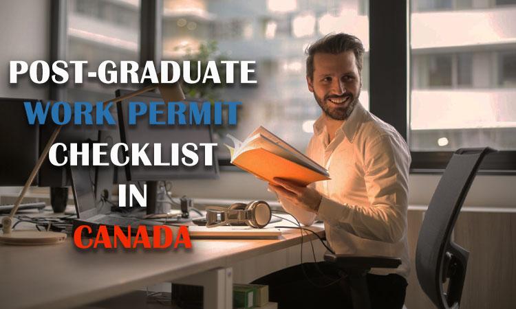 Senarai Semak Permit Kerja Pasca Siswazah di Kanada