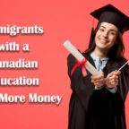 Immigrants-with-a-Canadian-Education-Make-More-Money