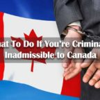 What-To-Do-If-You're-Criminally-Inadmissible-to-Canada
