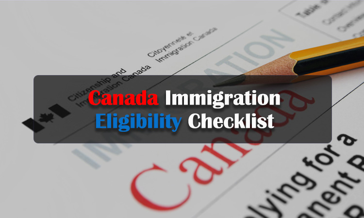 Canada Immigration Eligibility Checklist