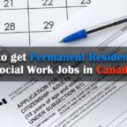 कैसे करने के लिए मिल-स्थायी-रेजीडेंसी-दर-सामाजिक-कार्य नौकरियां-इन-कनाडा