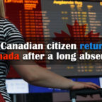 Why-Canadian-citizen-returning-Canada-after-a-long-absence