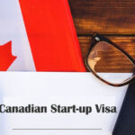 Everything You Need to Know about Canada Start-up Visa