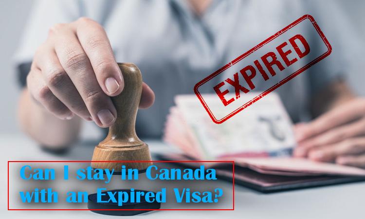 هل يمكنني البقاء في كندا بتأشيرة منتهية الصلاحية؟