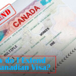 Extend Canadian Visa